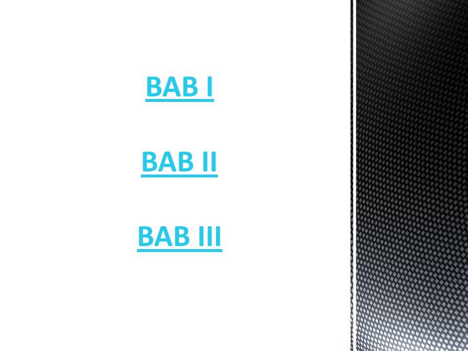 BAB I BAB II BAB III