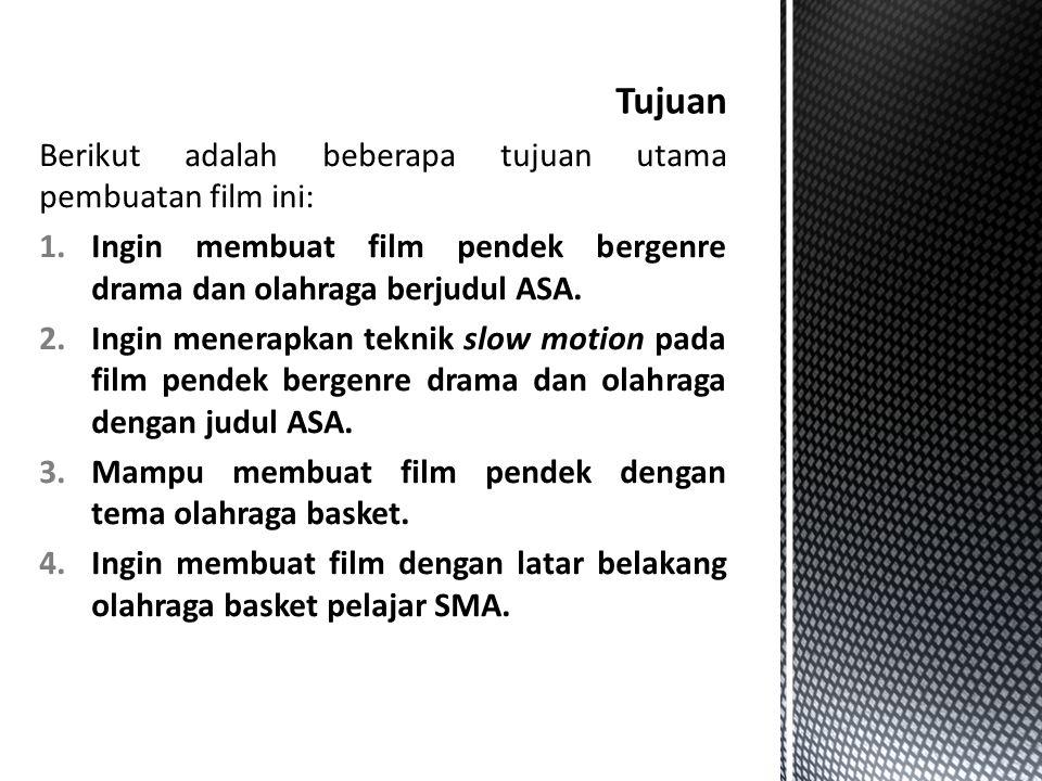Tujuan Berikut adalah beberapa tujuan utama pembuatan film ini: