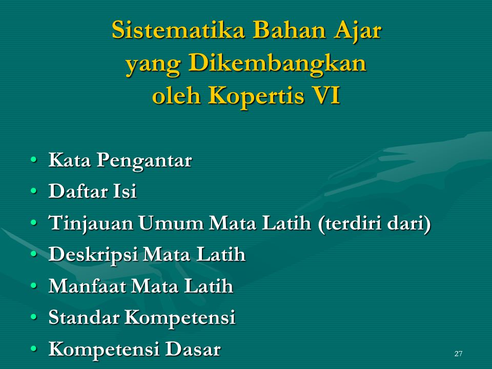 Sistematika Bahan Ajar yang Dikembangkan oleh Kopertis VI