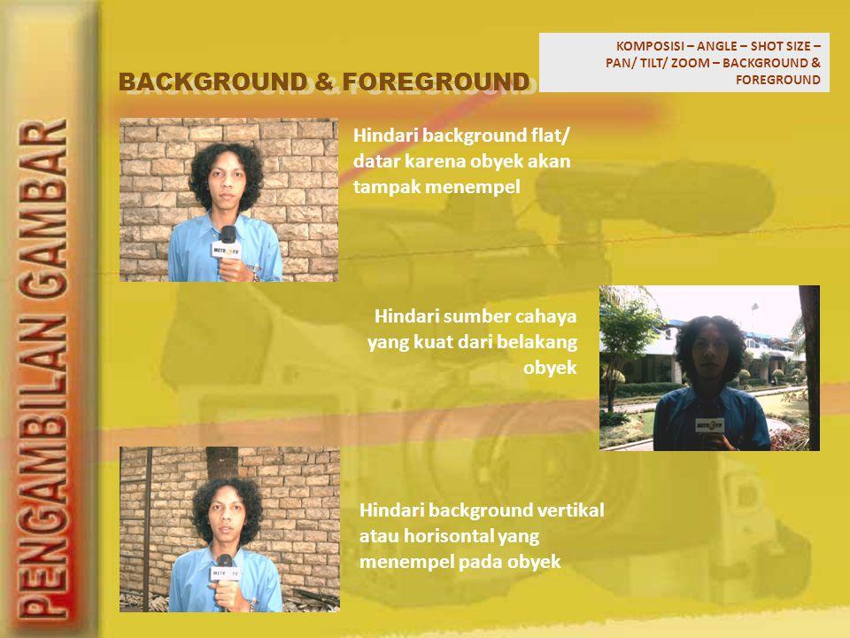 BACKGROUND & FOREGROUND