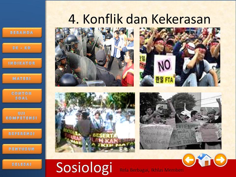 4. Konflik dan Kekerasan