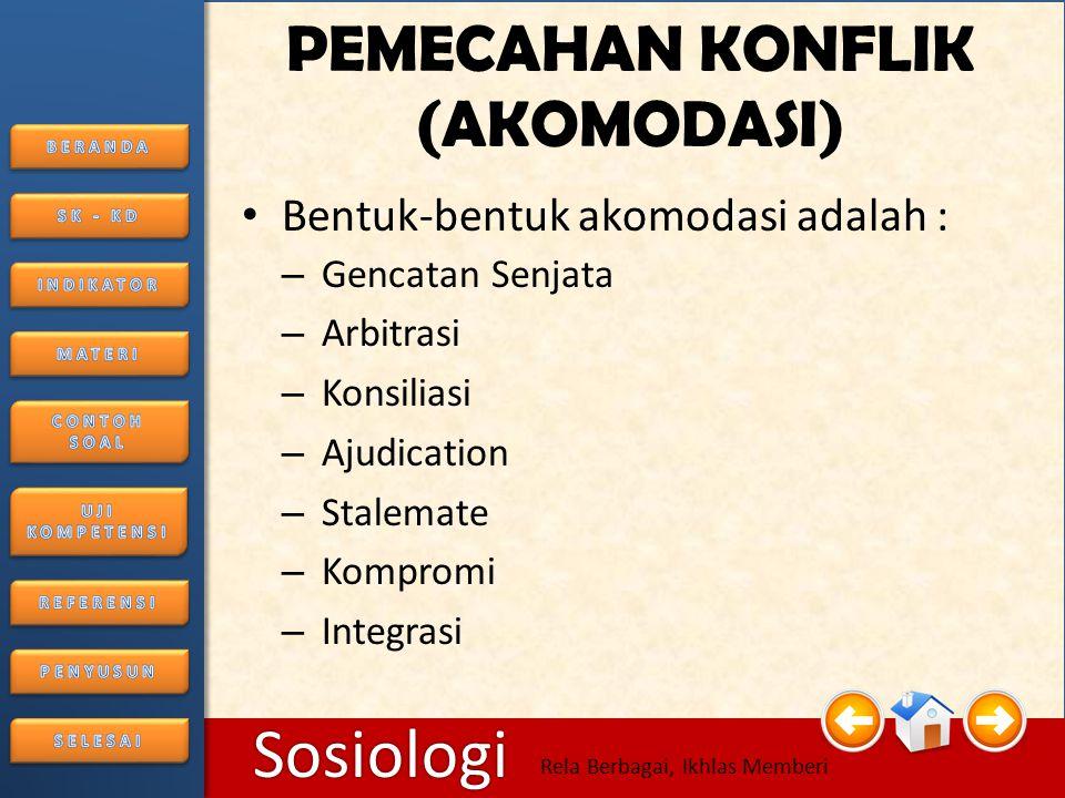 PEMECAHAN KONFLIK (AKOMODASI)