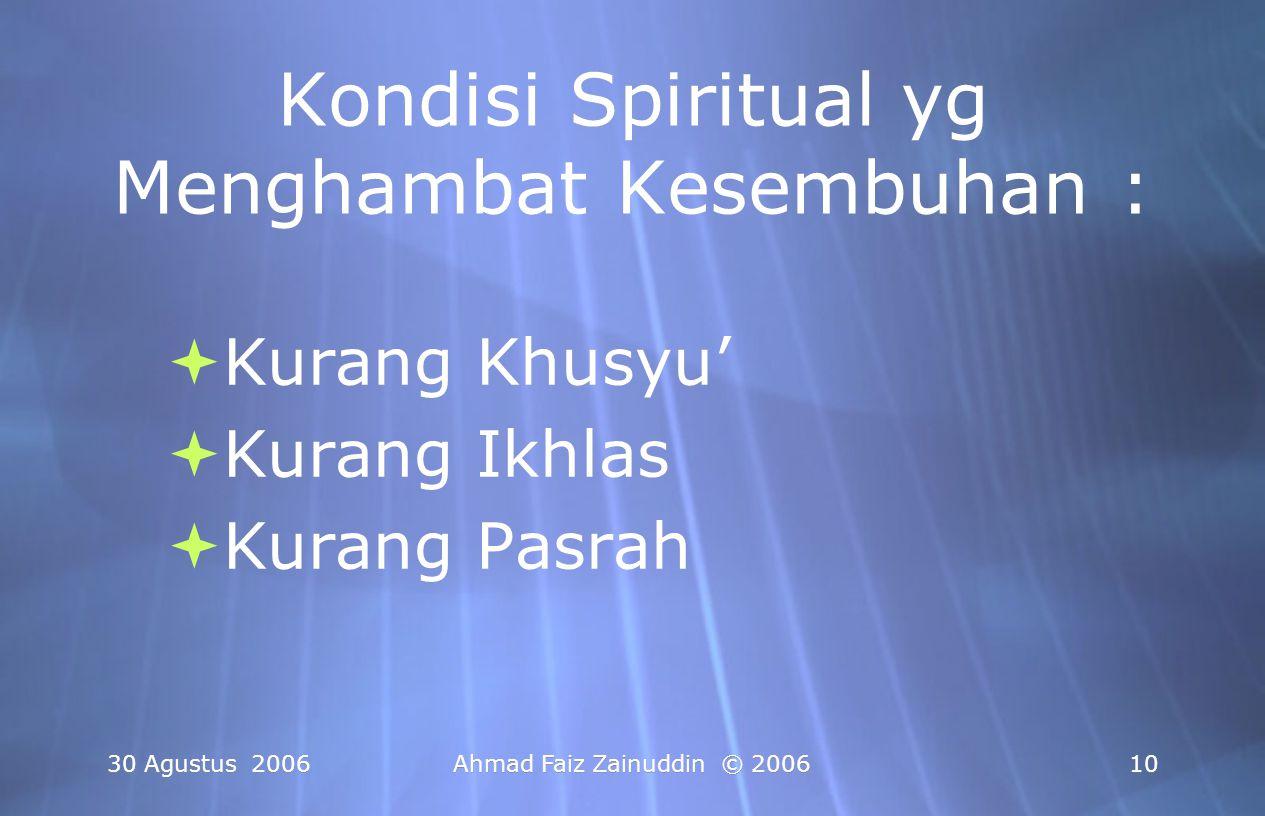 Kondisi Spiritual yg Menghambat Kesembuhan :