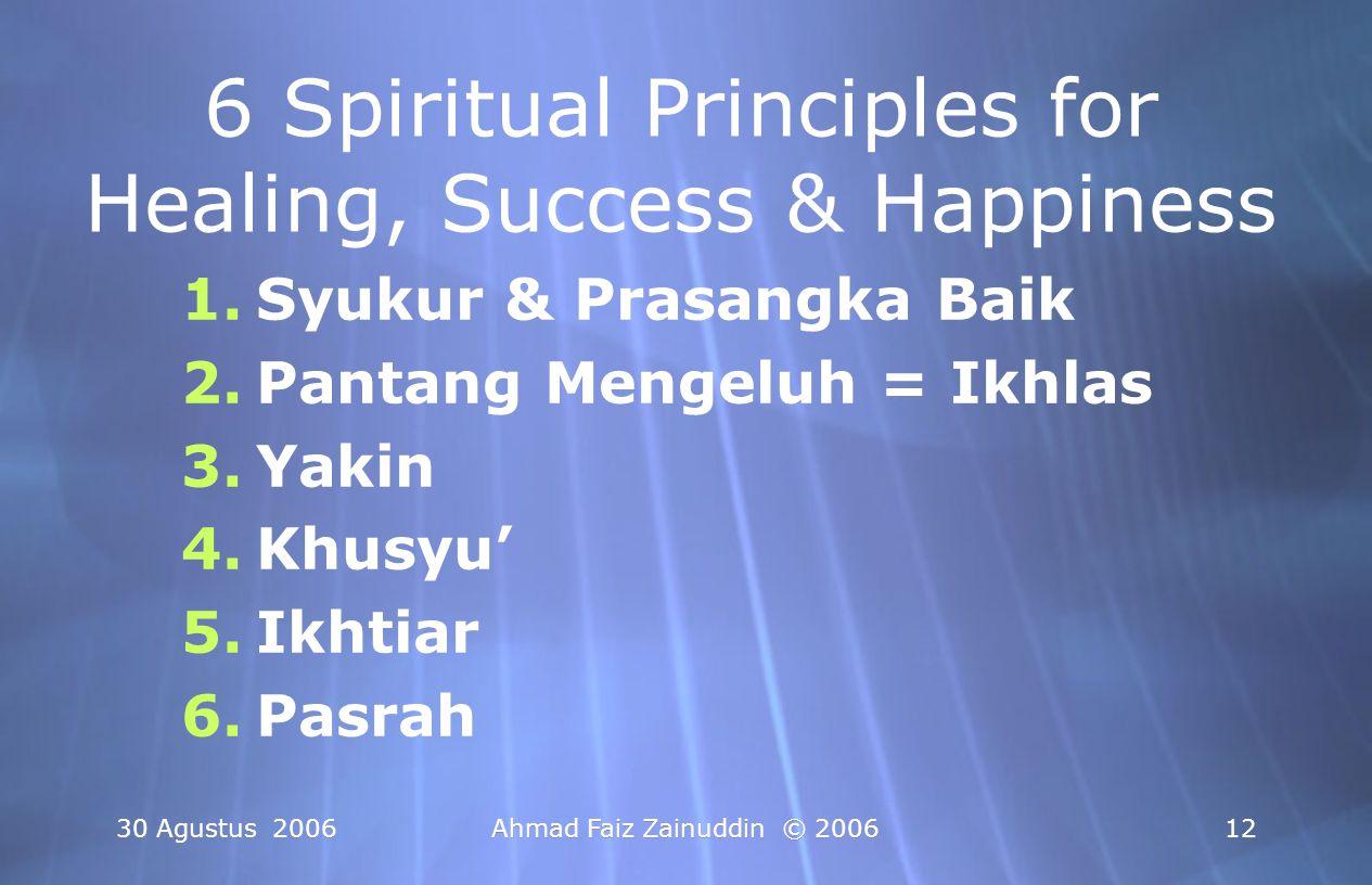 6 Spiritual Principles for Healing, Success & Happiness