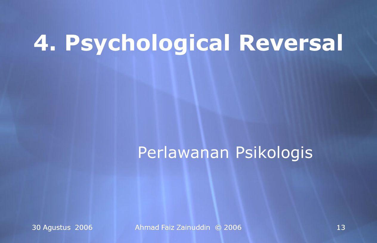 4. Psychological Reversal