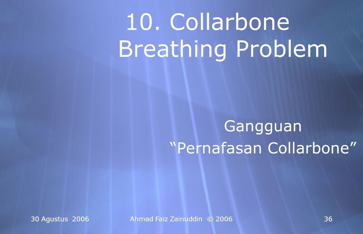 10. Collarbone Breathing Problem