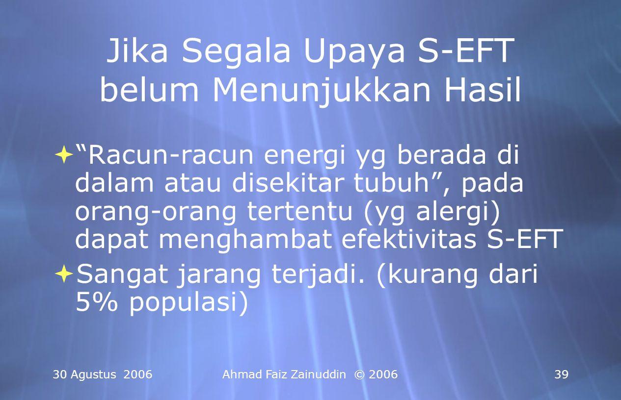 Jika Segala Upaya S-EFT belum Menunjukkan Hasil