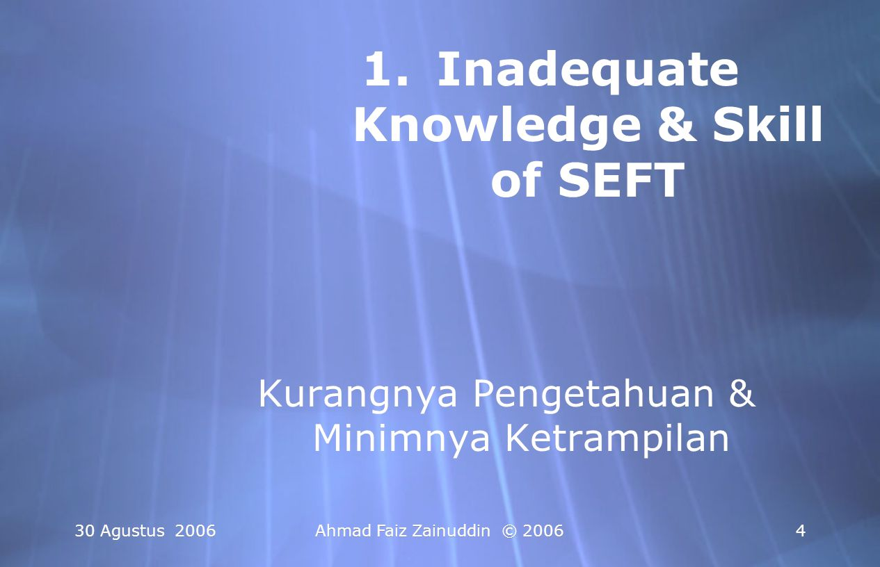 Inadequate Knowledge & Skill of SEFT
