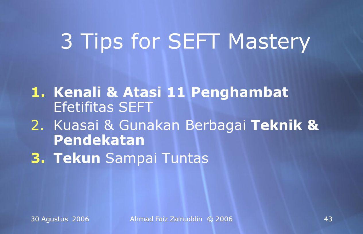 3 Tips for SEFT Mastery Kenali & Atasi 11 Penghambat Efetifitas SEFT