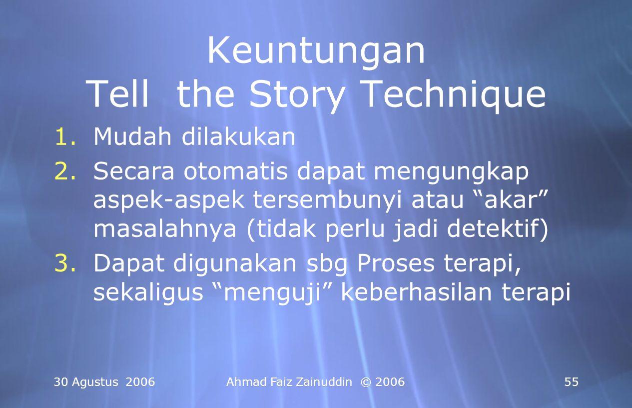 Keuntungan Tell the Story Technique