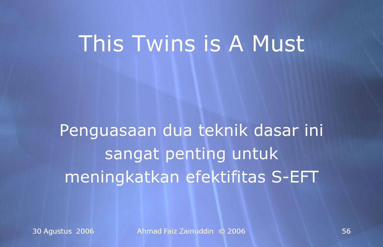 This Twins is A Must Penguasaan dua teknik dasar ini