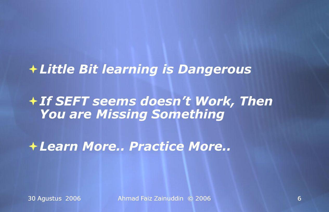 Little Bit learning is Dangerous