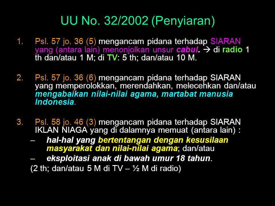 UU No. 32/2002 (Penyiaran)