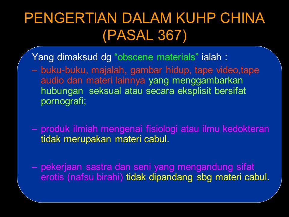 PENGERTIAN DALAM KUHP CHINA (PASAL 367)