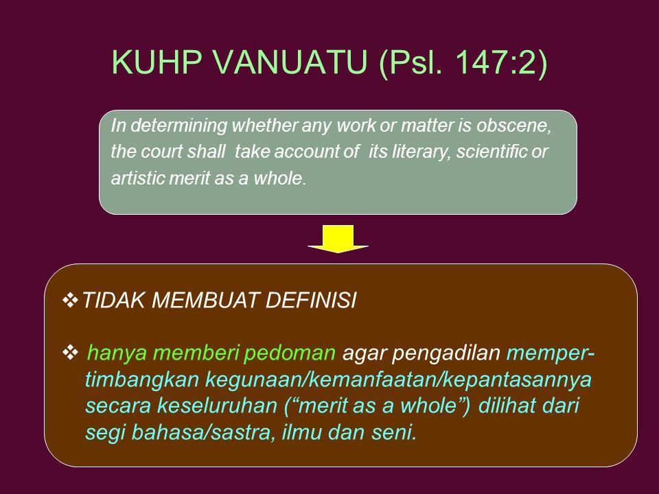KUHP VANUATU (Psl. 147:2) TIDAK MEMBUAT DEFINISI