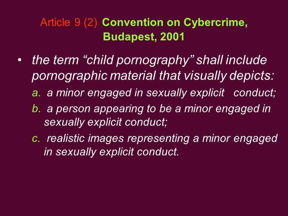 Article 9 (2) Convention on Cybercrime, Budapest, 2001