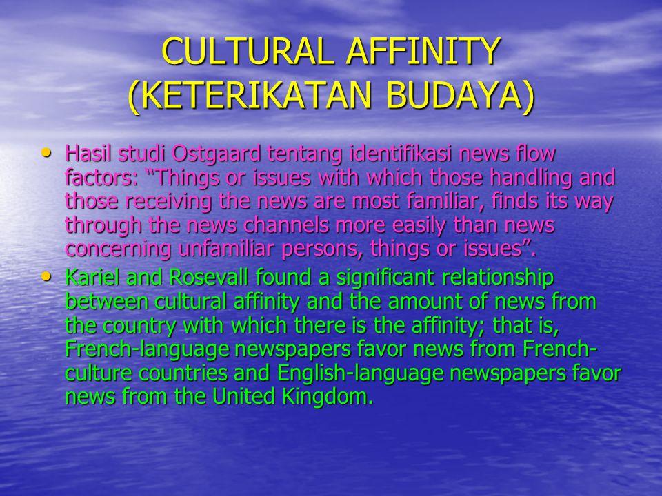 CULTURAL AFFINITY (KETERIKATAN BUDAYA)