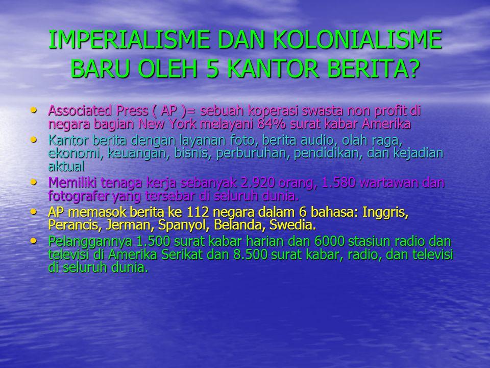IMPERIALISME DAN KOLONIALISME BARU OLEH 5 KANTOR BERITA