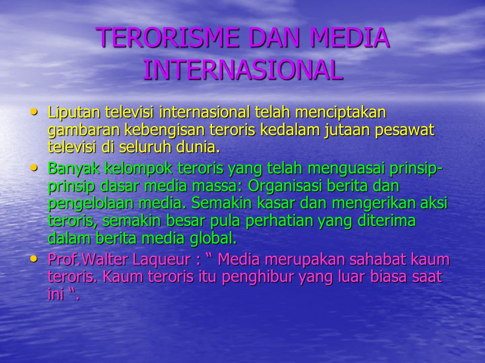 TERORISME DAN MEDIA INTERNASIONAL