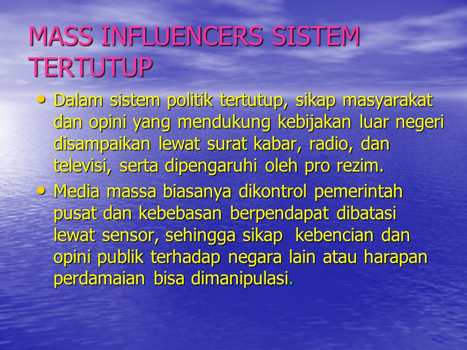MASS INFLUENCERS SISTEM TERTUTUP