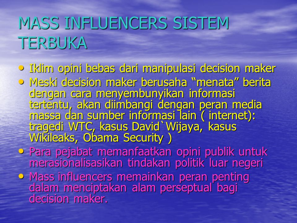 MASS INFLUENCERS SISTEM TERBUKA