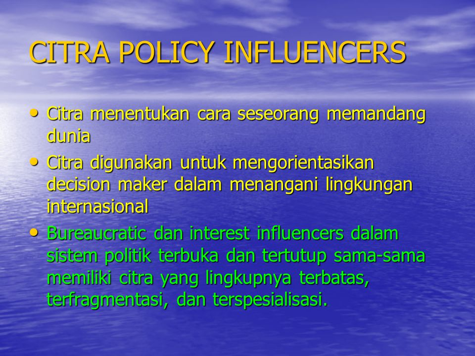 CITRA POLICY INFLUENCERS