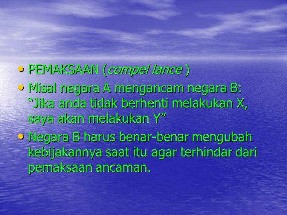 PEMAKSAAN (compel lance )