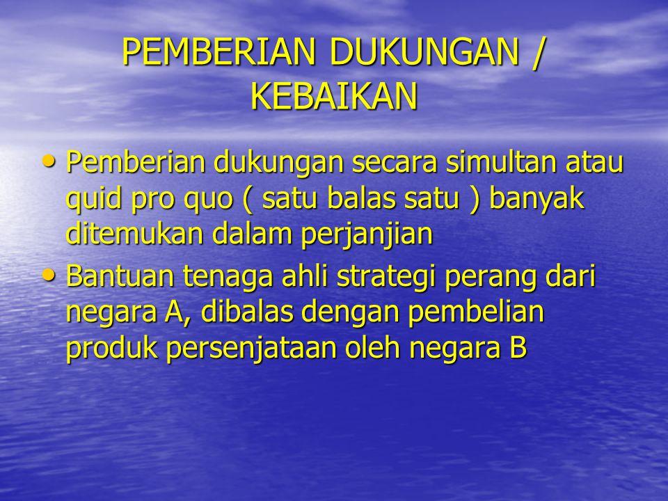 PEMBERIAN DUKUNGAN / KEBAIKAN