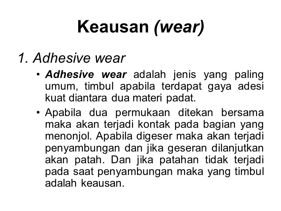 Keausan (wear) Adhesive wear