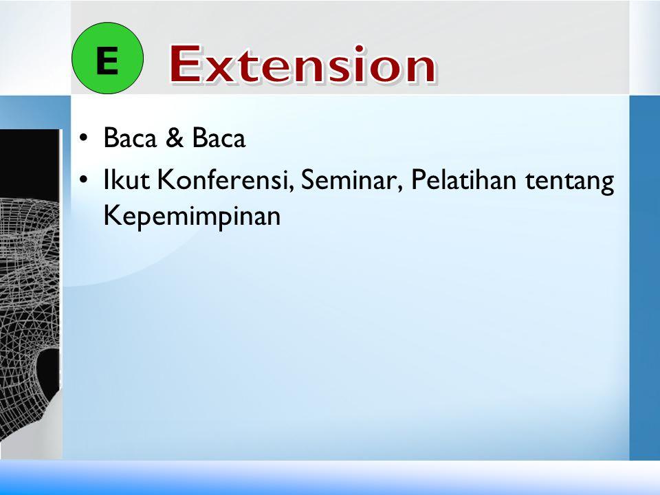 E Extension Baca & Baca Ikut Konferensi, Seminar, Pelatihan tentang Kepemimpinan