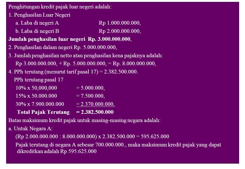 Penghitungan kredit pajak luar negeri adalah:
