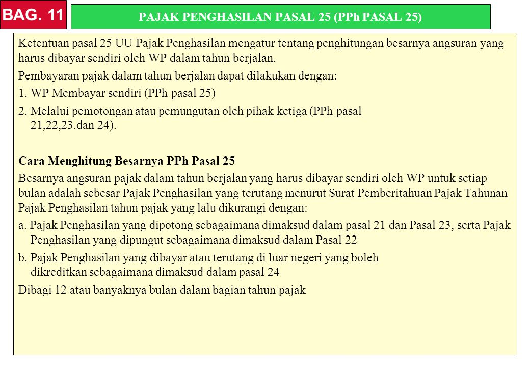 PAJAK PENGHASILAN PASAL 25 (PPh PASAL 25)