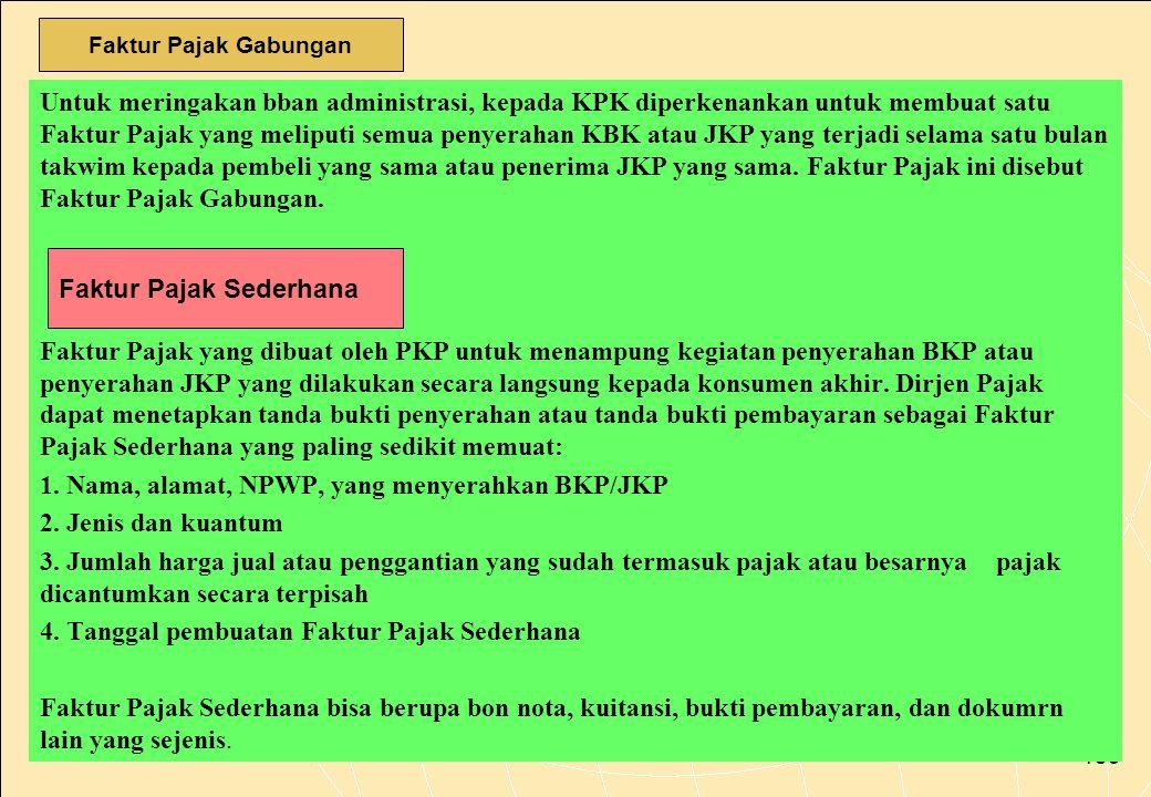 1. Nama, alamat, NPWP, yang menyerahkan BKP/JKP 2. Jenis dan kuantum