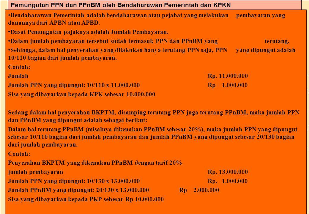 Pemungutan PPN dan PPnBM oleh Bendaharawan Pemerintah dan KPKN