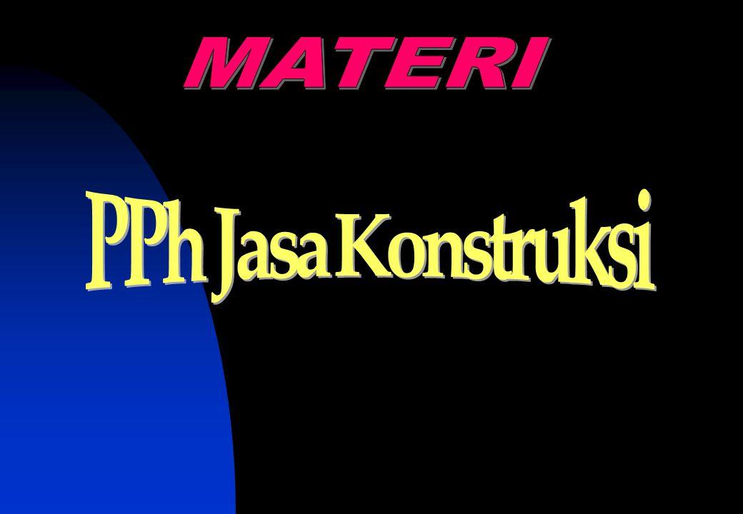 MATERI PPh Jasa Konstruksi