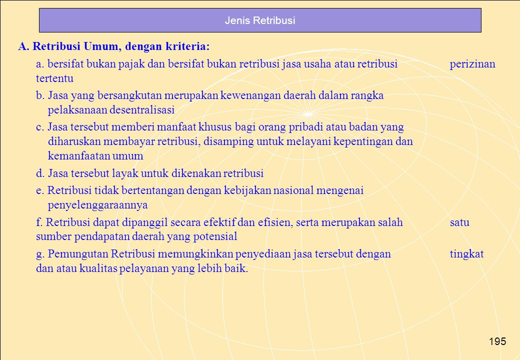 A. Retribusi Umum, dengan kriteria: