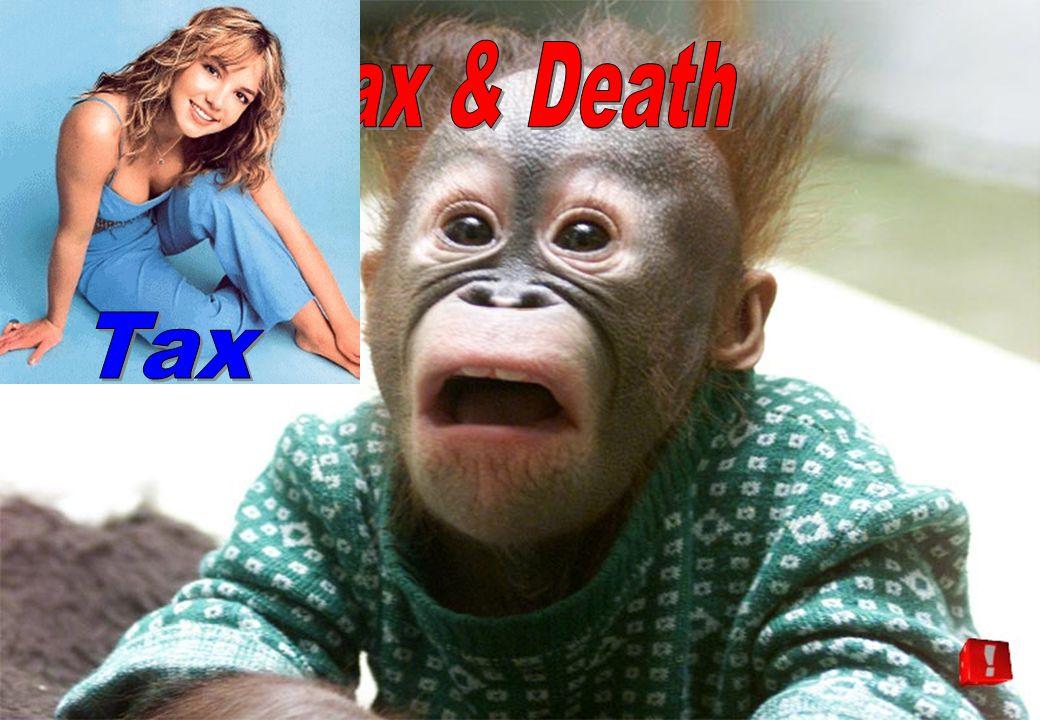 Tax Tax & Death