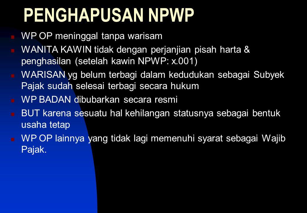 PENGHAPUSAN NPWP WP OP meninggal tanpa warisam