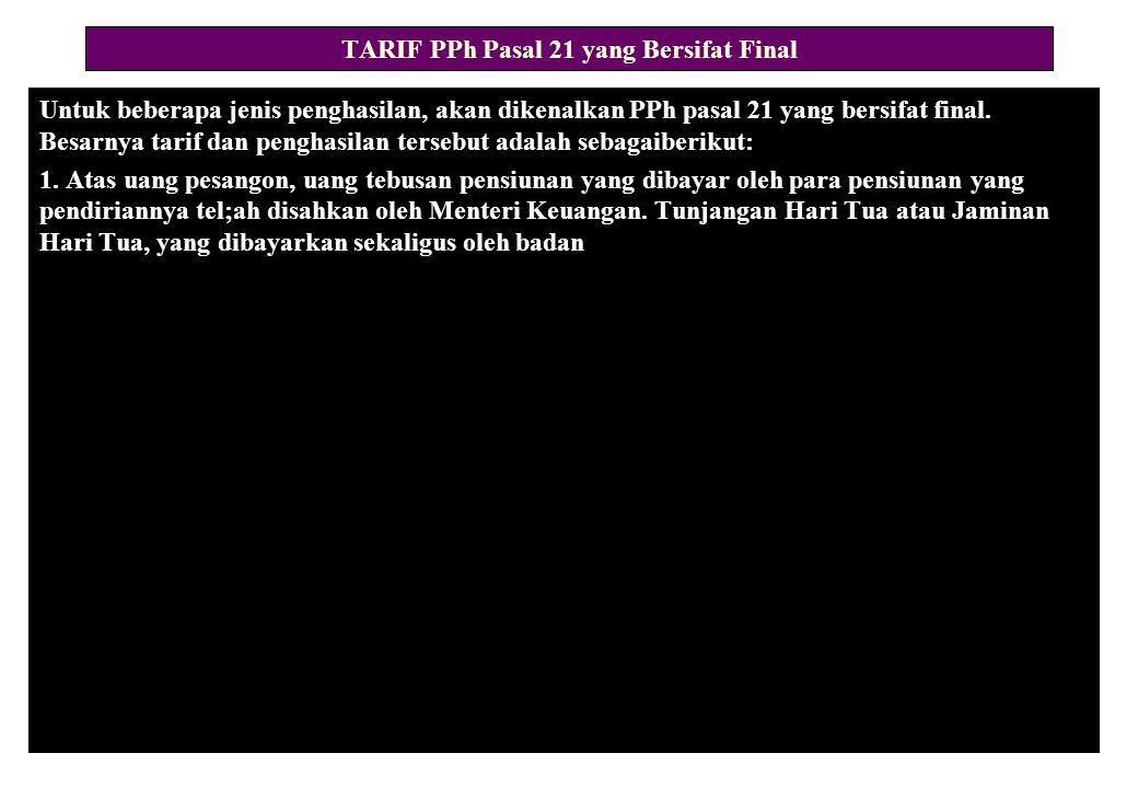 TARIF PPh Pasal 21 yang Bersifat Final
