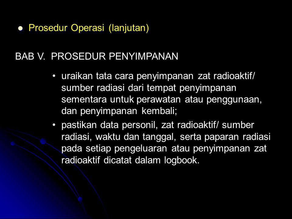 Prosedur Operasi (lanjutan)