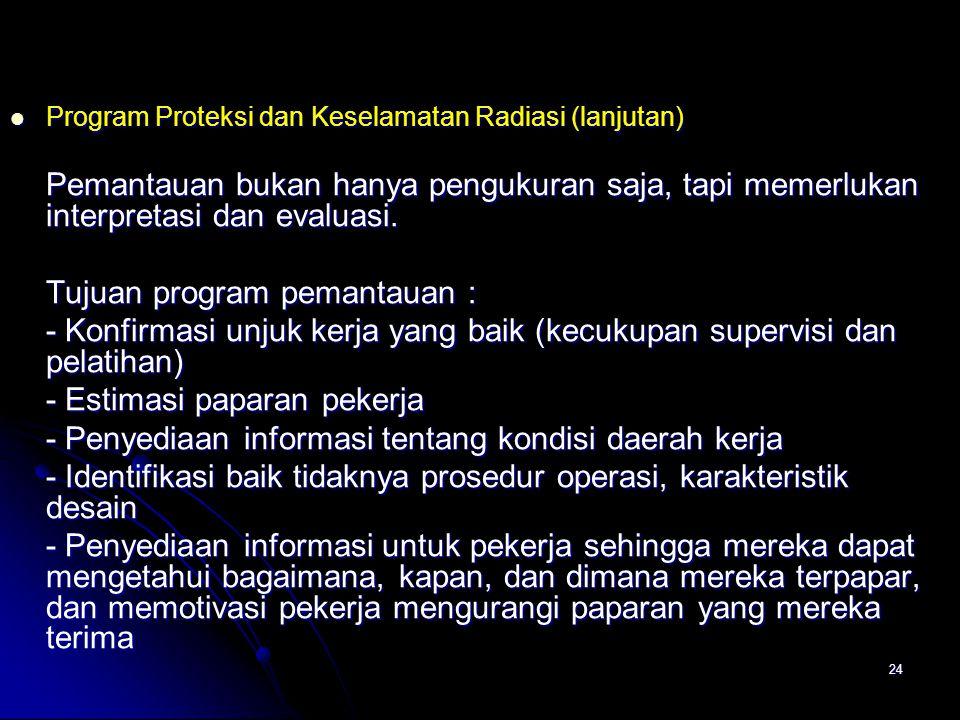 Tujuan program pemantauan :