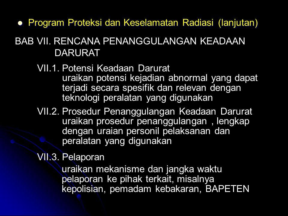 Program Proteksi dan Keselamatan Radiasi (lanjutan)