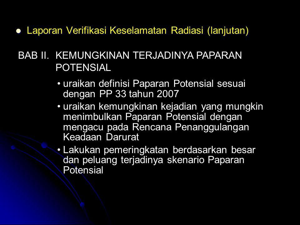 Laporan Verifikasi Keselamatan Radiasi (lanjutan)