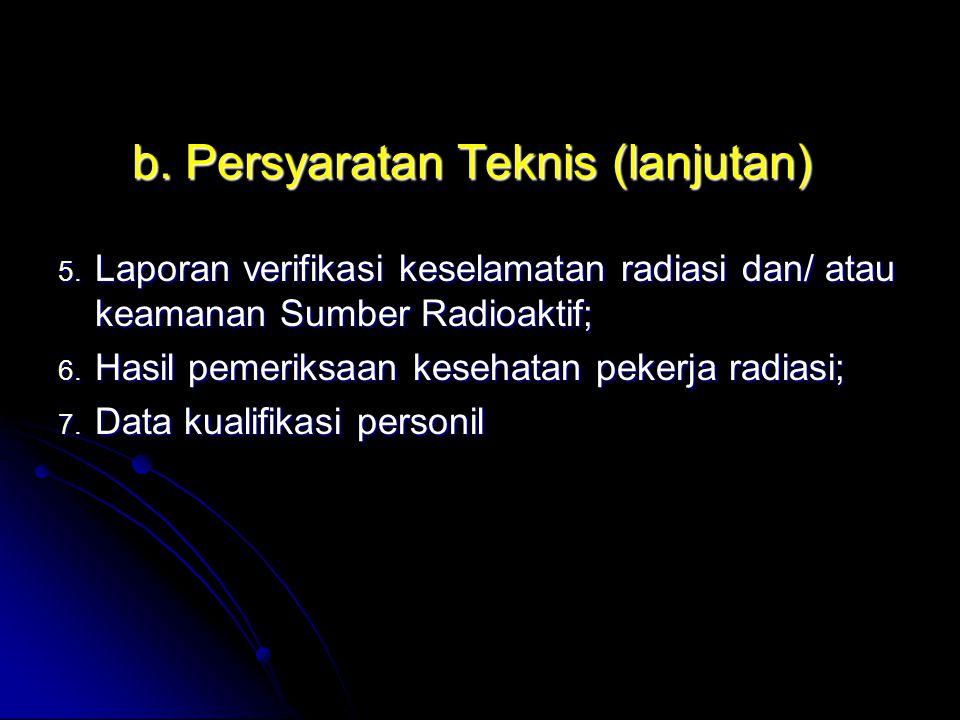 b. Persyaratan Teknis (lanjutan)
