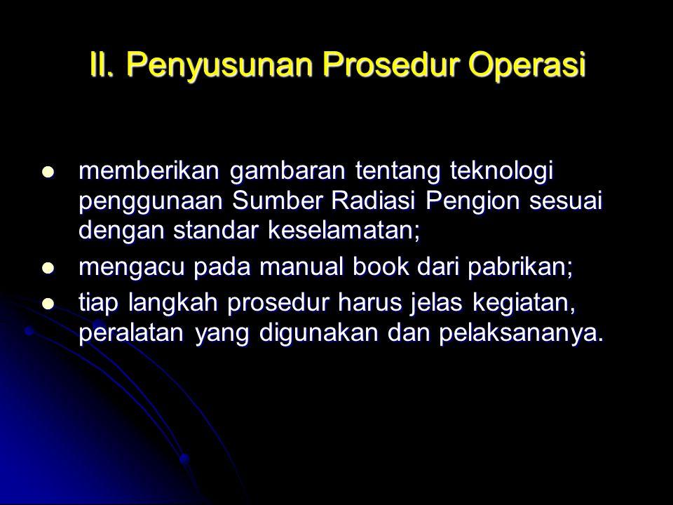 II. Penyusunan Prosedur Operasi
