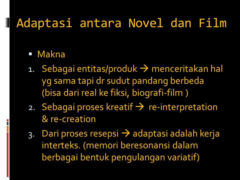 Adaptasi antara Novel dan Film