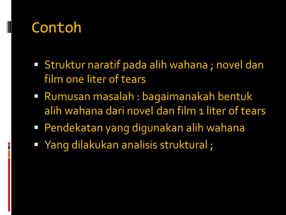 Contoh Struktur naratif pada alih wahana ; novel dan film one liter of tears.