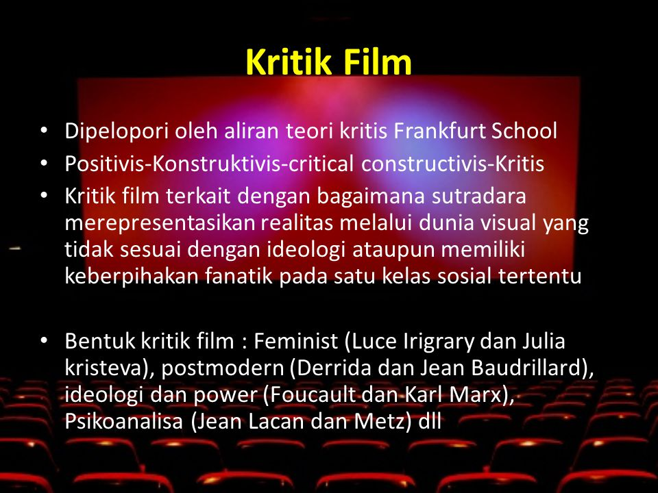 Kritik Film Dipelopori oleh aliran teori kritis Frankfurt School