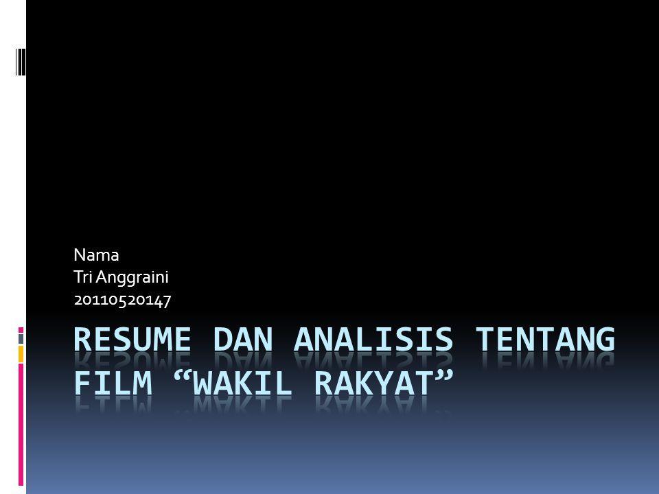 Resume Dan Analisis Tentang Film Wakil Rakyat