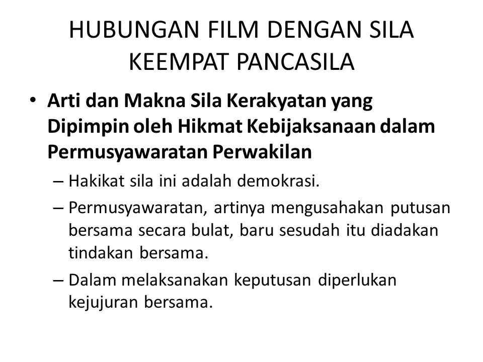 HUBUNGAN FILM DENGAN SILA KEEMPAT PANCASILA